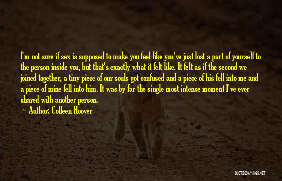 You've Lost Him Quotes By Colleen Hoover