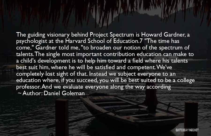 You've Lost Him Quotes By Daniel Goleman