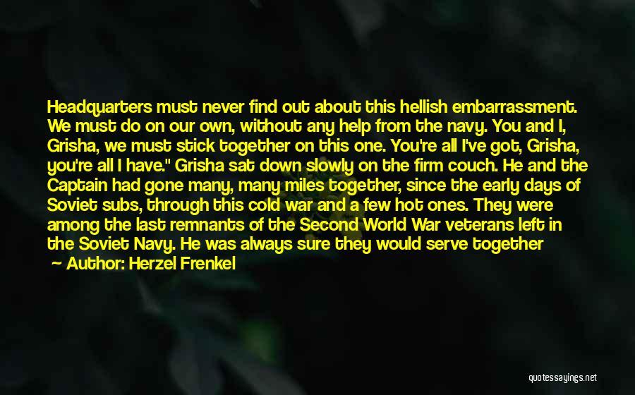 You've Lost Him Quotes By Herzel Frenkel