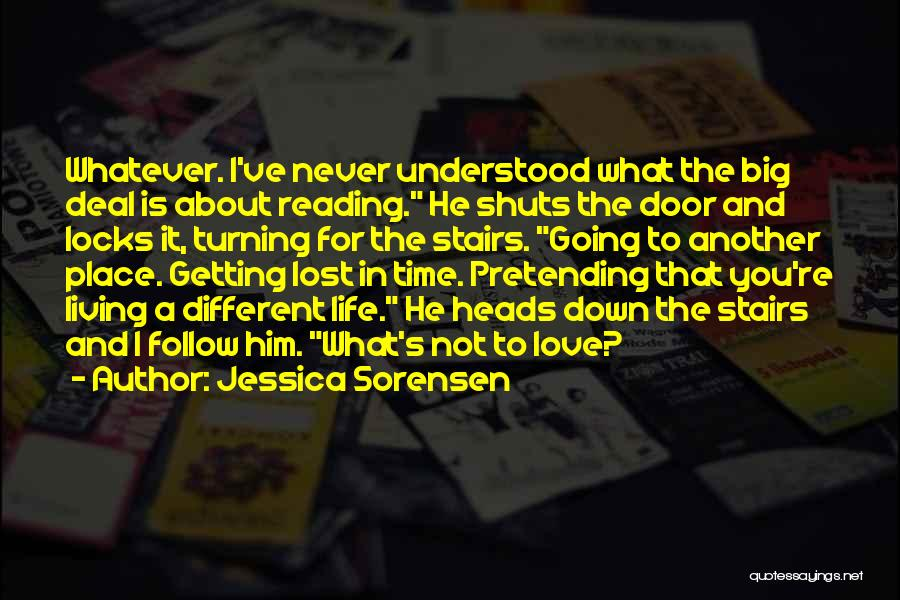 You've Lost Him Quotes By Jessica Sorensen
