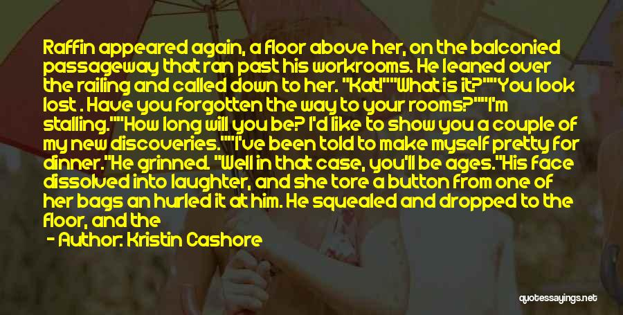 You've Lost Him Quotes By Kristin Cashore