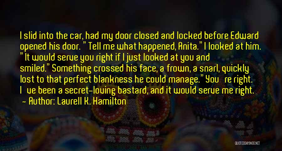 You've Lost Him Quotes By Laurell K. Hamilton
