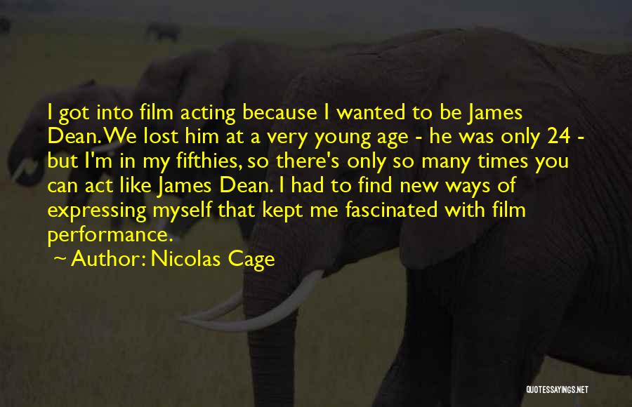 You've Lost Him Quotes By Nicolas Cage