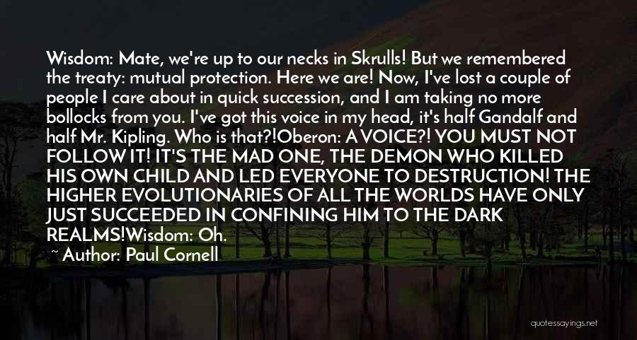You've Lost Him Quotes By Paul Cornell