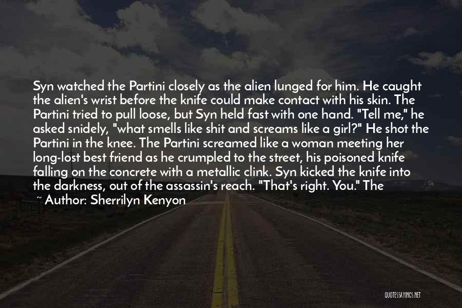 You've Lost Him Quotes By Sherrilyn Kenyon