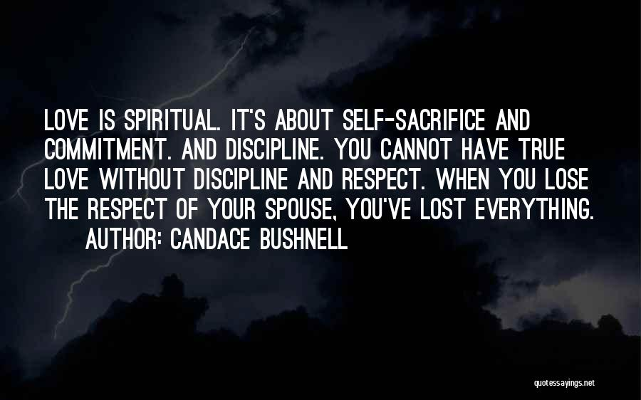 You've Lost My Respect Quotes By Candace Bushnell