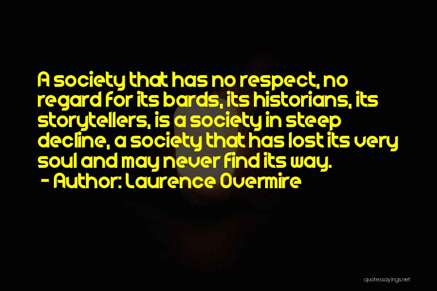 You've Lost My Respect Quotes By Laurence Overmire