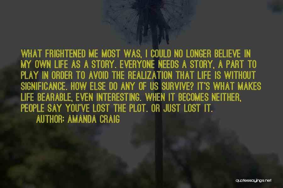 You've Lost Quotes By Amanda Craig