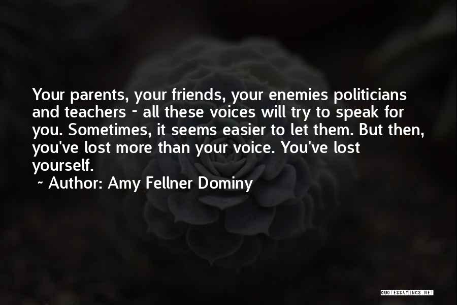 You've Lost Quotes By Amy Fellner Dominy