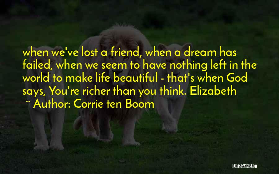You've Lost Quotes By Corrie Ten Boom