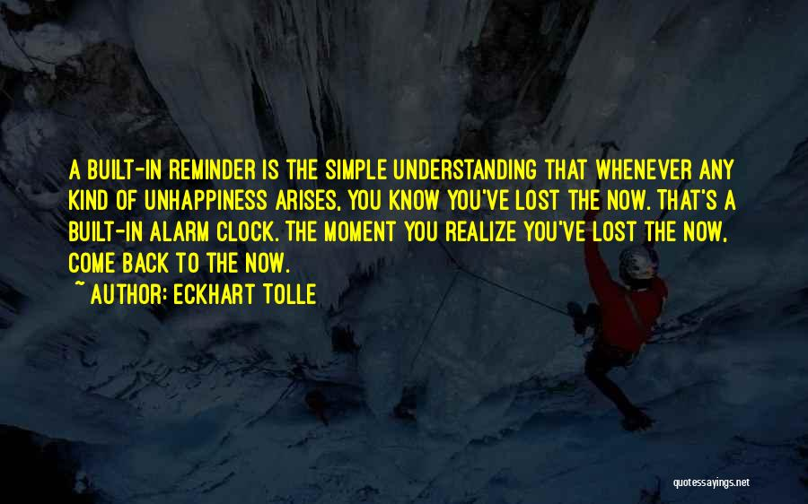 You've Lost Quotes By Eckhart Tolle