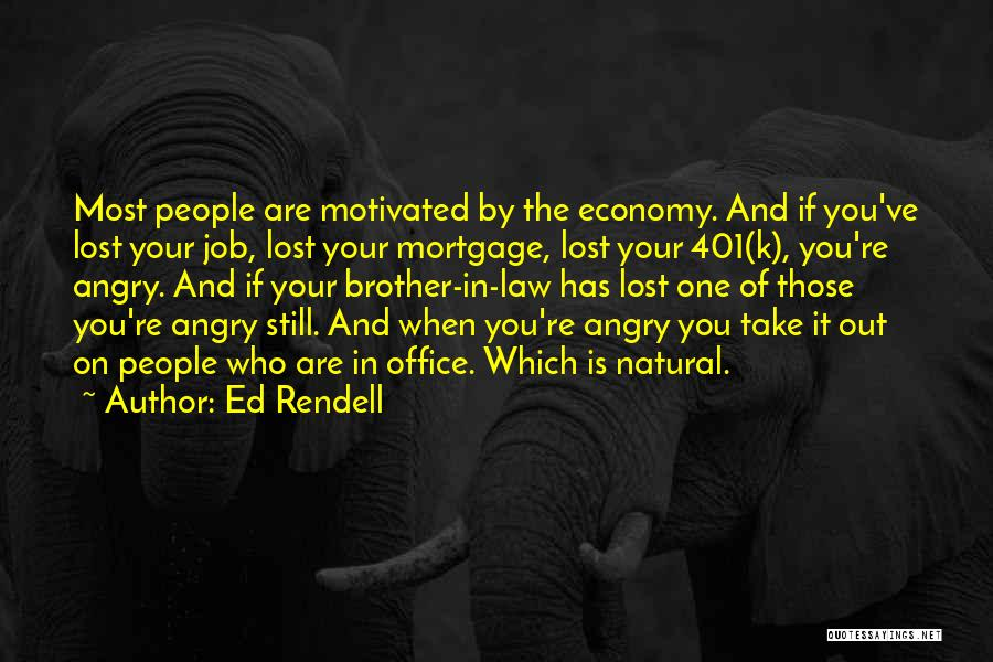 You've Lost Quotes By Ed Rendell