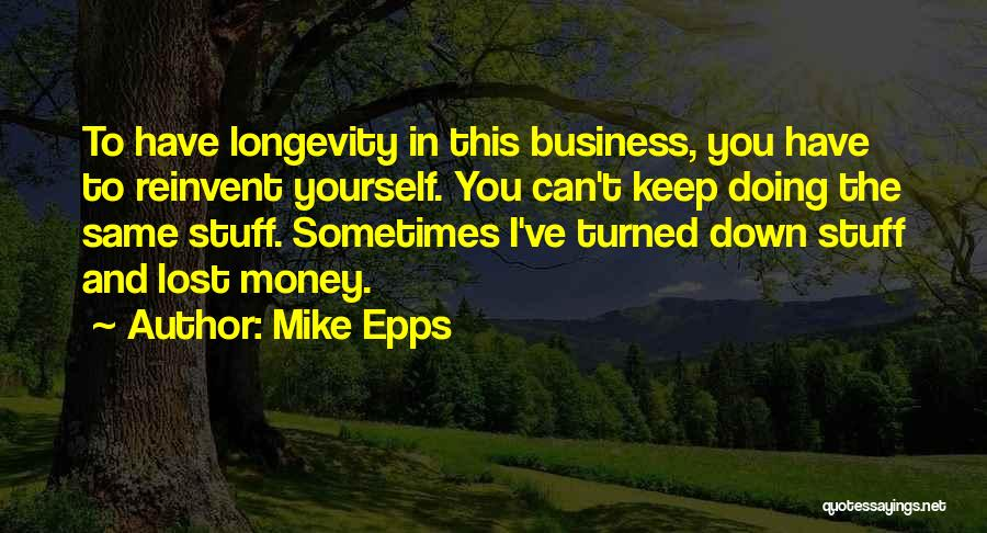 You've Lost Quotes By Mike Epps