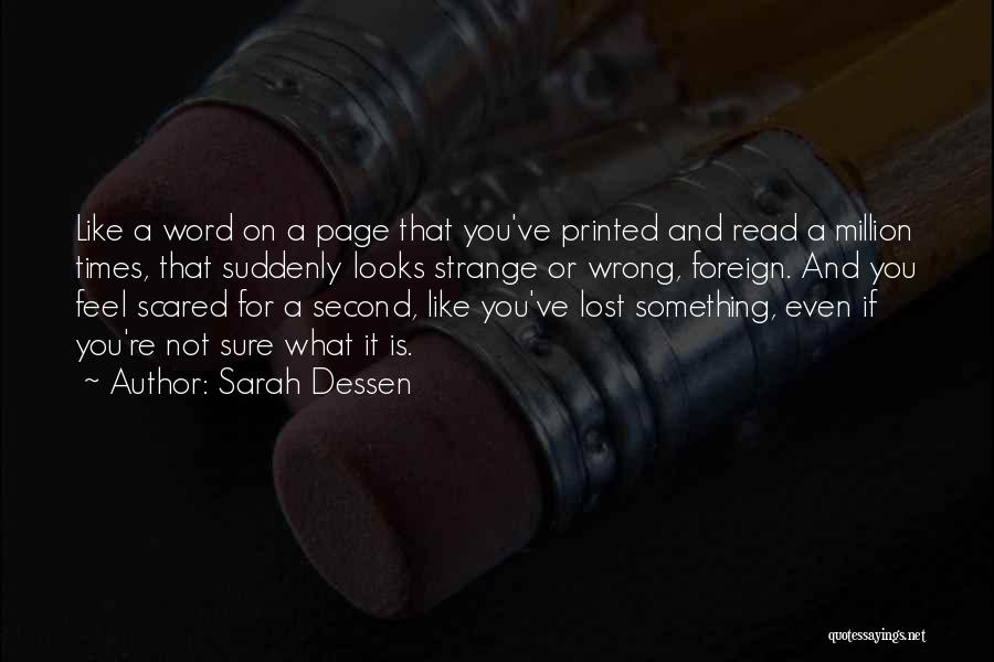 You've Lost Quotes By Sarah Dessen