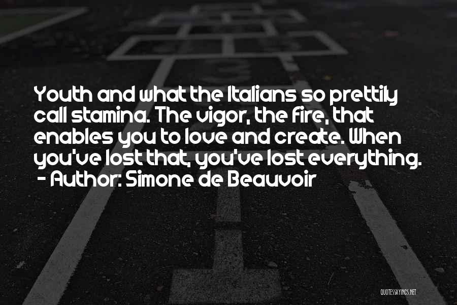 You've Lost Quotes By Simone De Beauvoir