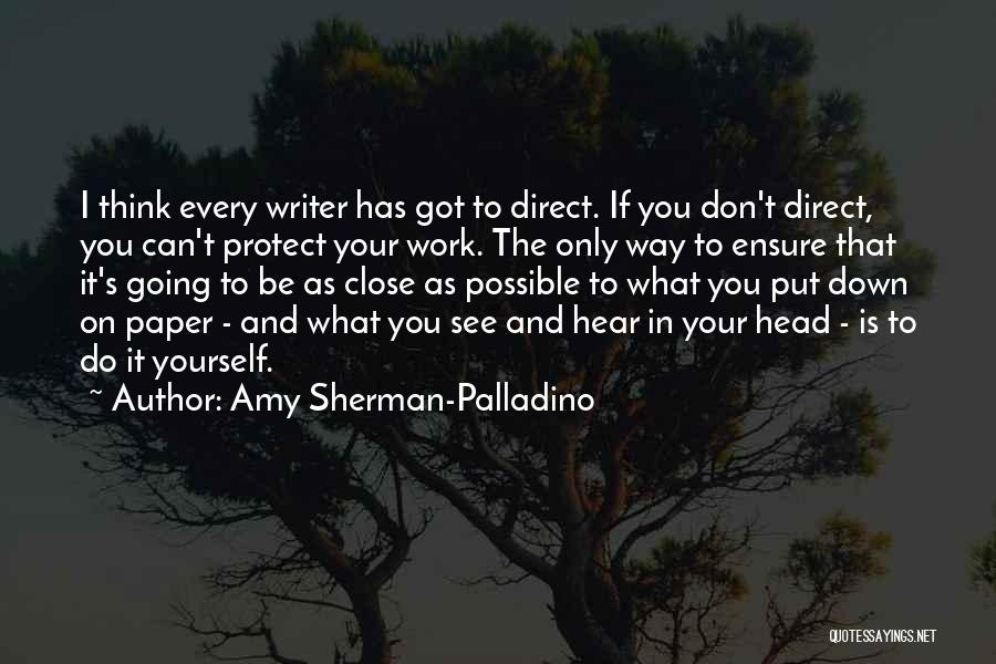 You've Only Got Yourself Quotes By Amy Sherman-Palladino