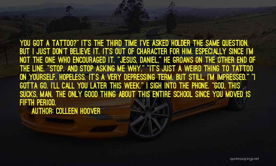 You've Only Got Yourself Quotes By Colleen Hoover
