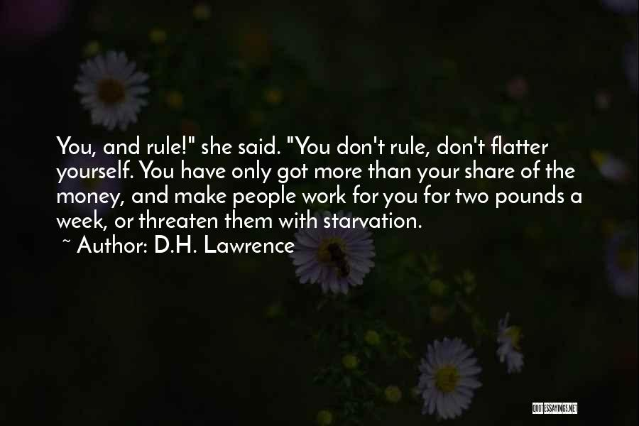 You've Only Got Yourself Quotes By D.H. Lawrence
