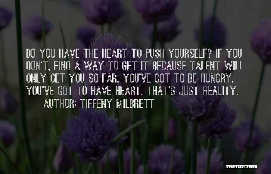 You've Only Got Yourself Quotes By Tiffeny Milbrett