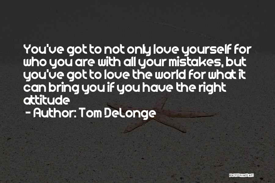 You've Only Got Yourself Quotes By Tom DeLonge