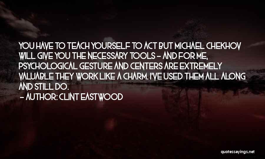 You've Used Me Quotes By Clint Eastwood