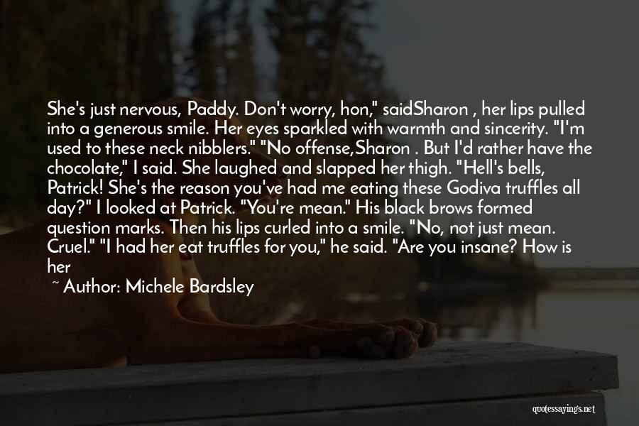 You've Used Me Quotes By Michele Bardsley