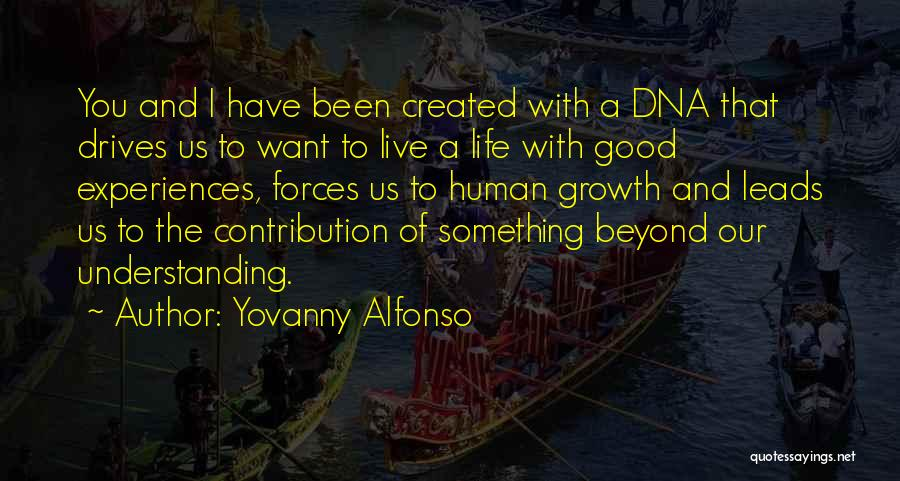 Yovanny Alfonso Quotes 809755
