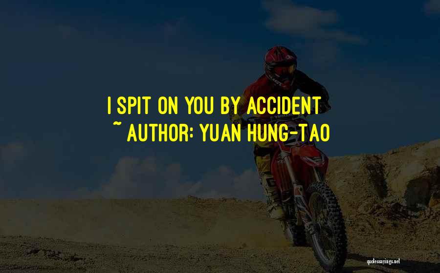 Yuan Hung-Tao Quotes 482396