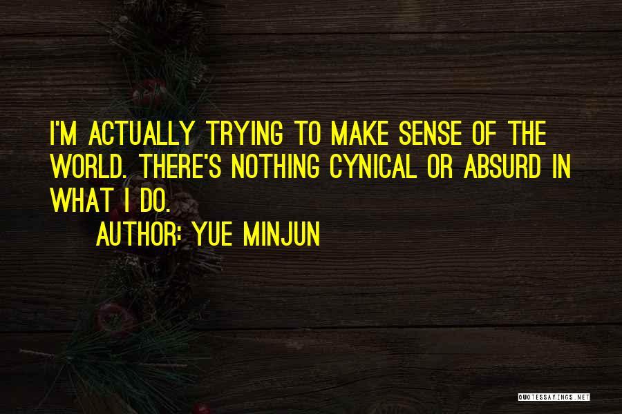 Yue Minjun Quotes 2261722