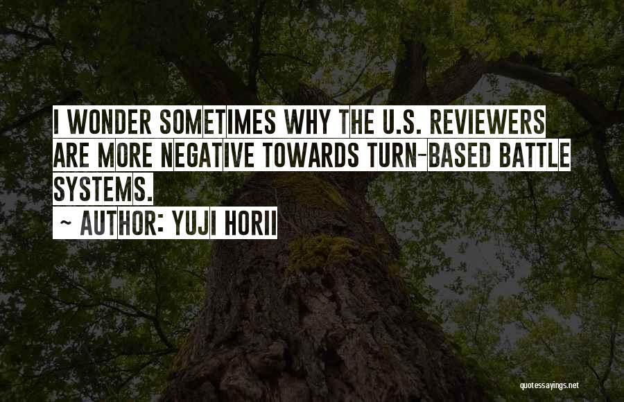 Yuji Horii Quotes 1241961
