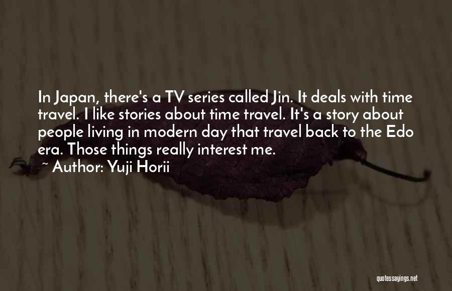 Yuji Horii Quotes 1654067