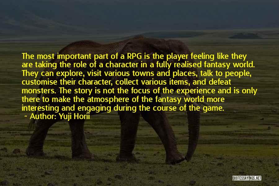 Yuji Horii Quotes 2222688