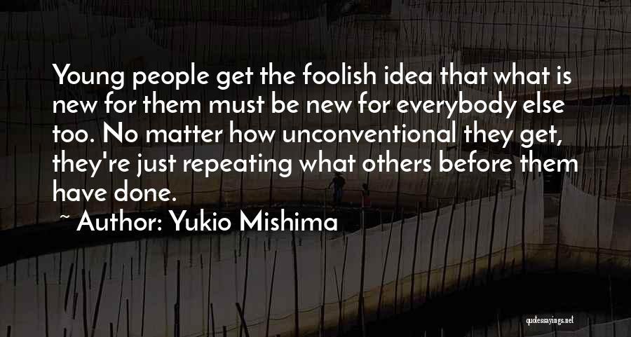 Yukio Mishima Quotes 1148840