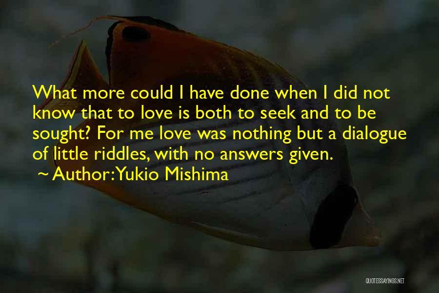 Yukio Mishima Quotes 1232065