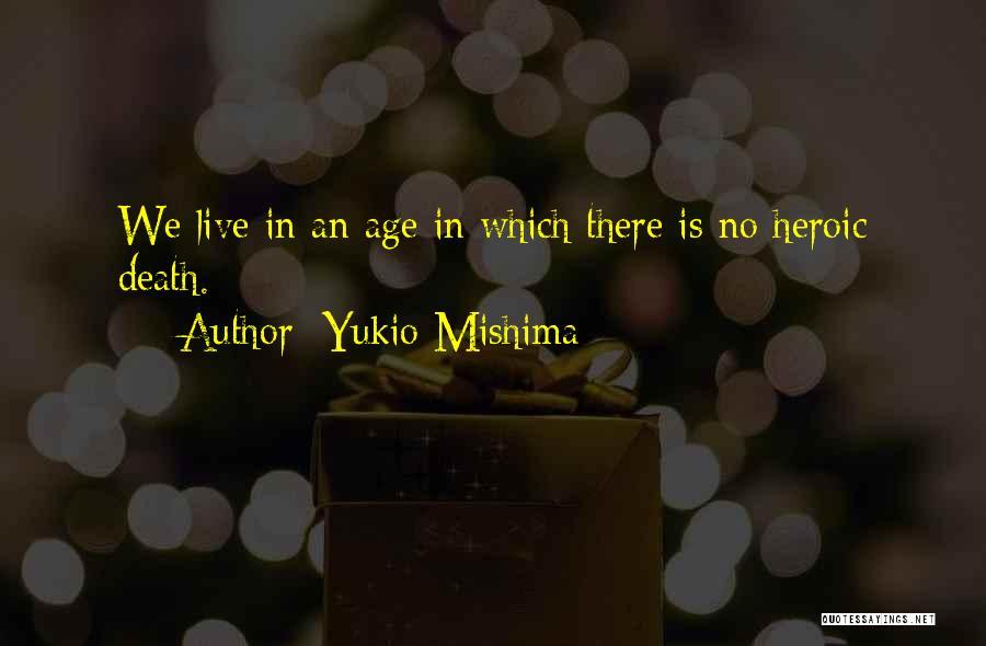 Yukio Mishima Quotes 1561315