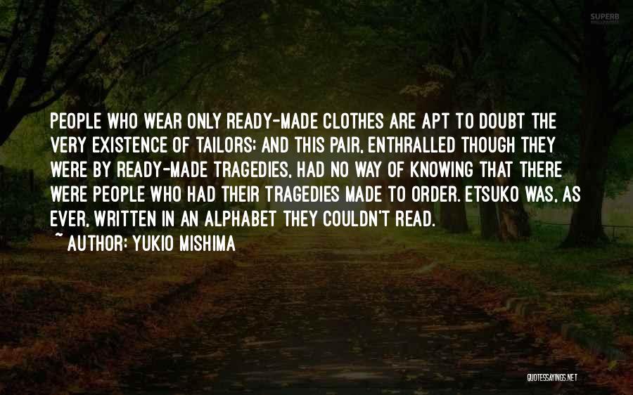 Yukio Mishima Quotes 1575570