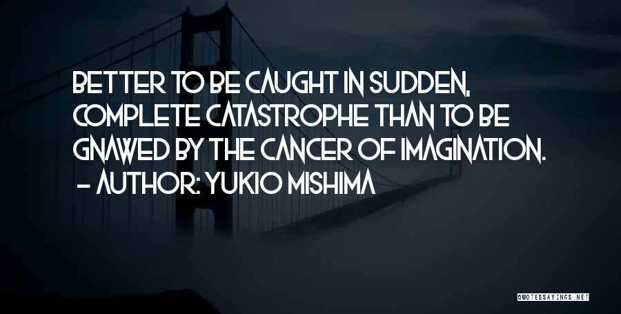Yukio Mishima Quotes 1621320