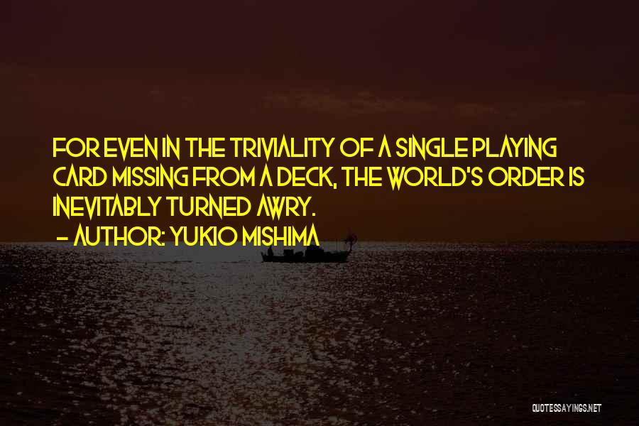 Yukio Mishima Quotes 338863