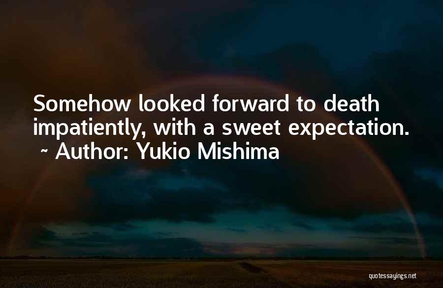 Yukio Mishima Quotes 474028