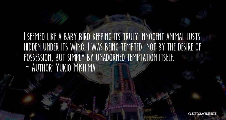 Yukio Mishima Quotes 637912