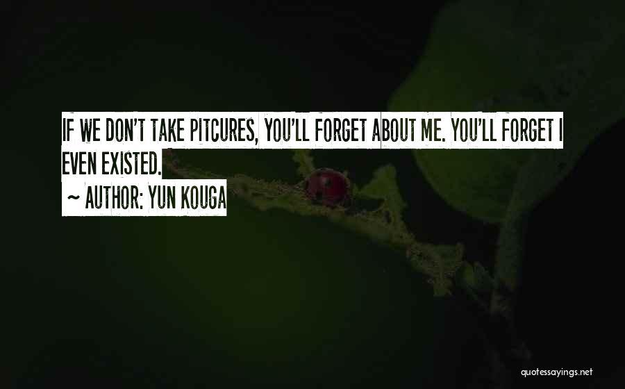 Yun Kouga Quotes 1075401