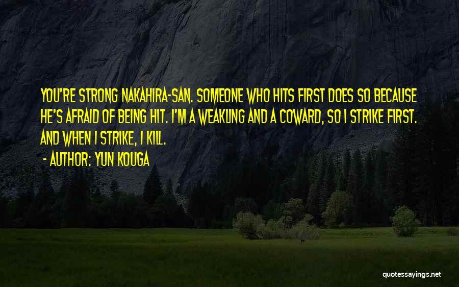 Yun Kouga Quotes 2213990