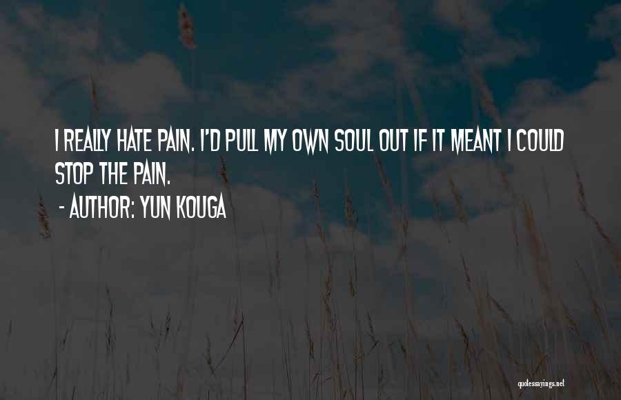 Yun Kouga Quotes 2263319