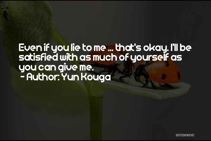 Yun Kouga Quotes 238201