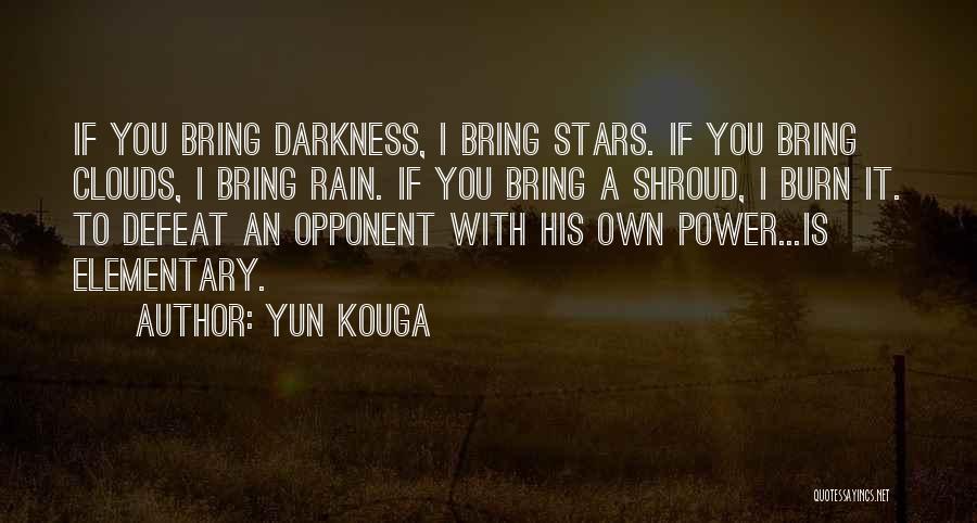 Yun Kouga Quotes 660947