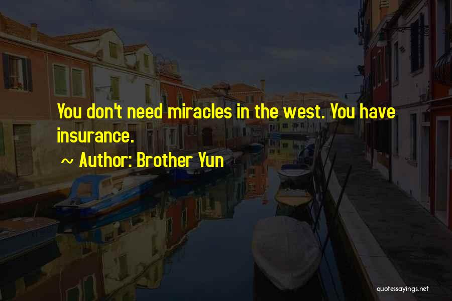 Yun Oh Quotes By Brother Yun
