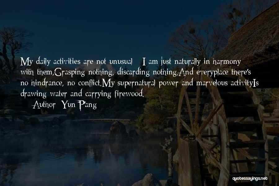 Yun P'ang Quotes 799594
