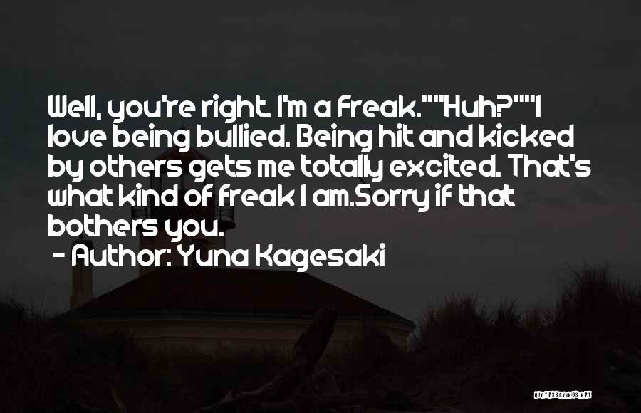 Yuna Kagesaki Quotes 121362
