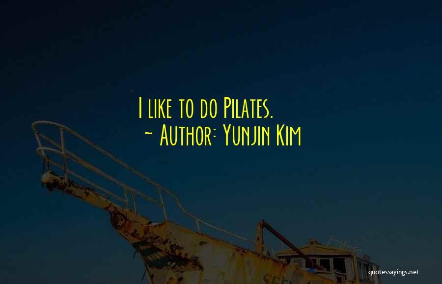 Yunjin Kim Quotes 2089882