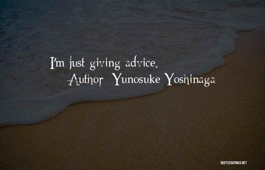 Yunosuke Yoshinaga Quotes 1951418